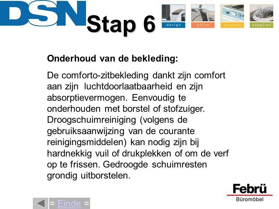 Stap 6 Onderhoud van de bekleding: