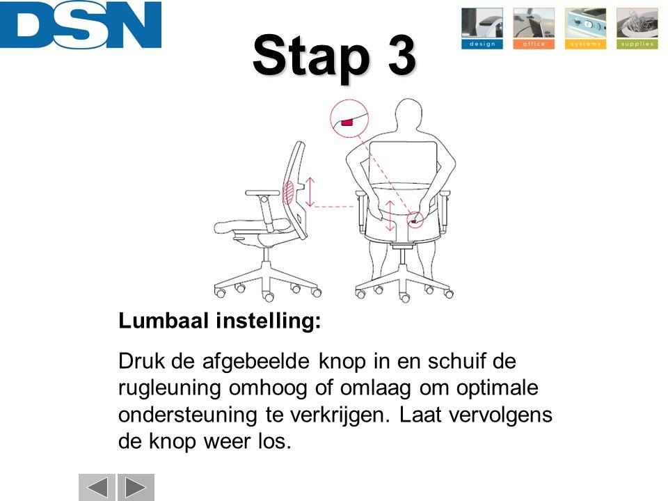 Stap 3 Lumbaal instelling: