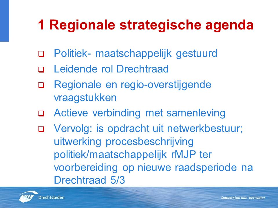 1 Regionale strategische agenda