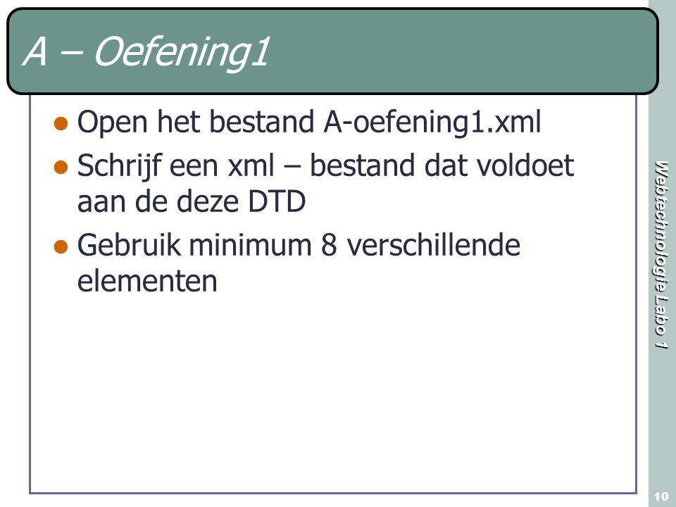 A – Oefening1 Open het bestand A-oefening1.xml