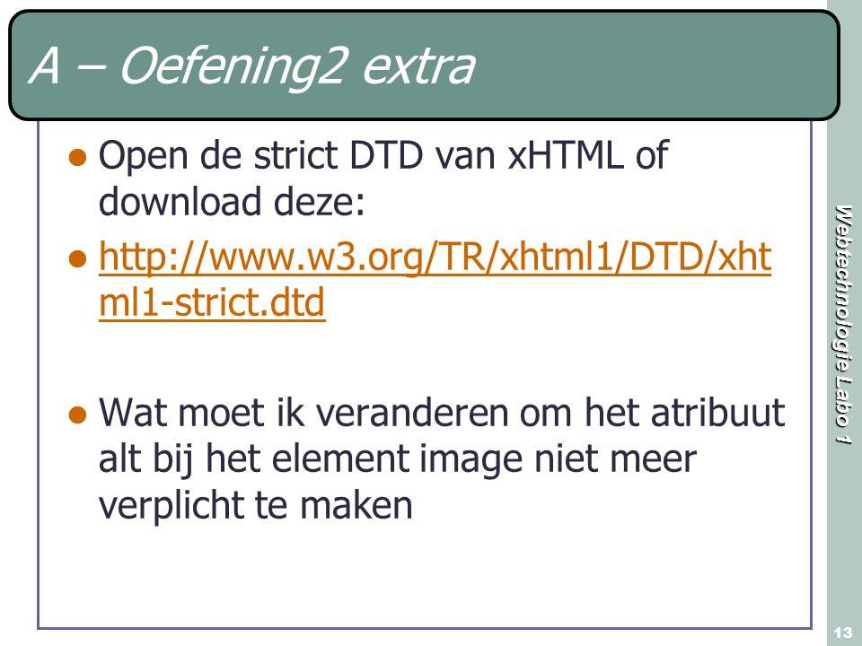 A – Oefening2 extra Open de strict DTD van xHTML of download deze: