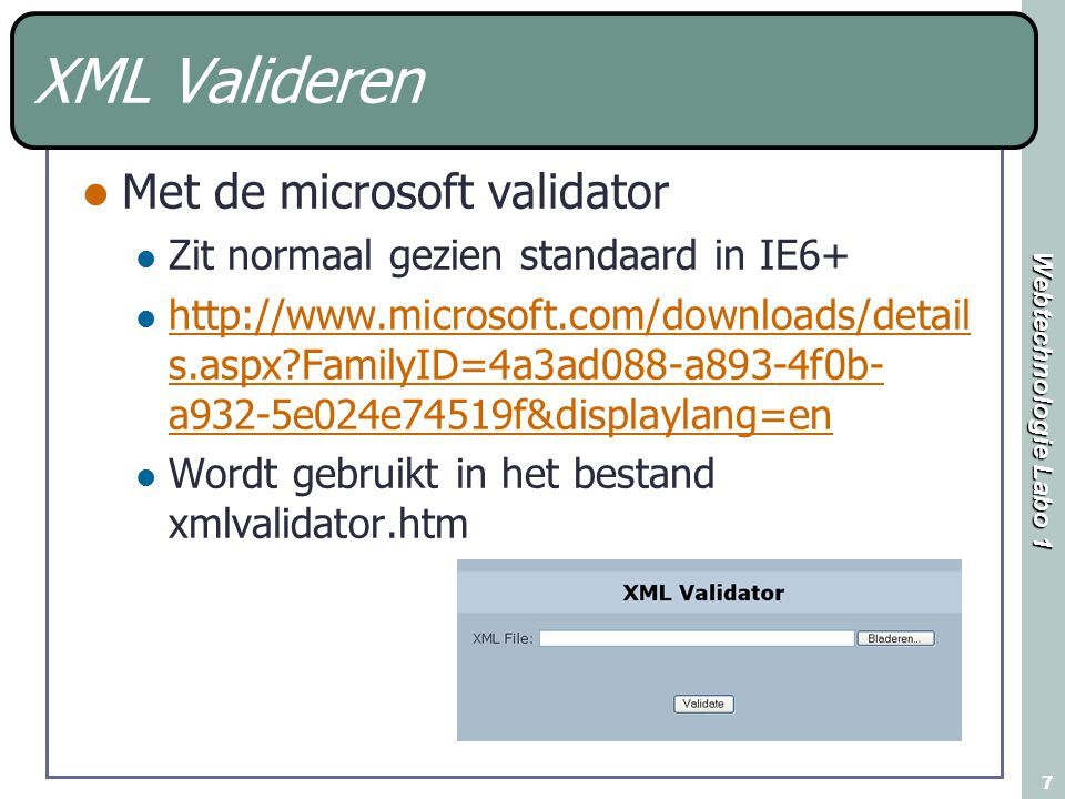 XML Valideren Met de microsoft validator