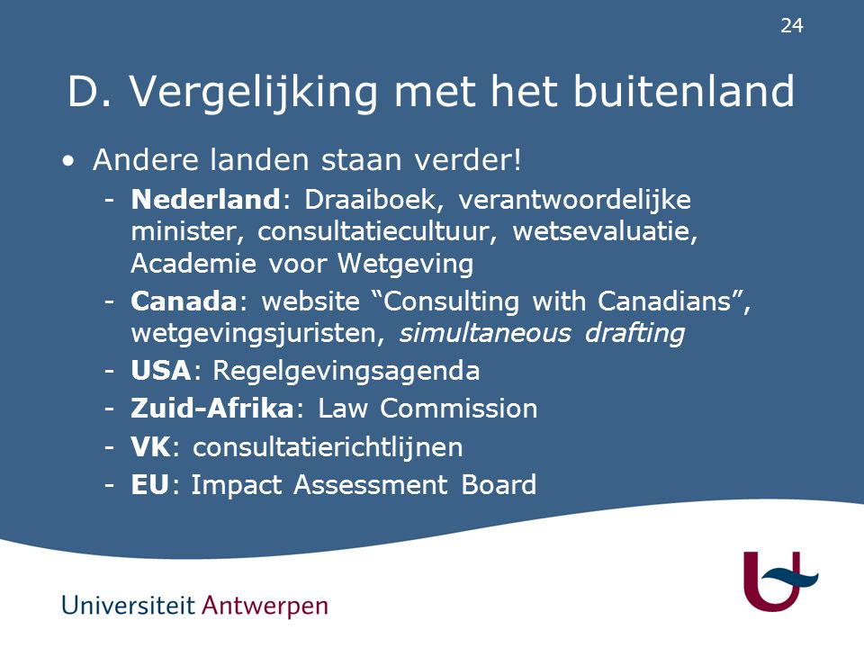 E. Aanbevelingen Conclusie: Er is institutioneel potentieel…