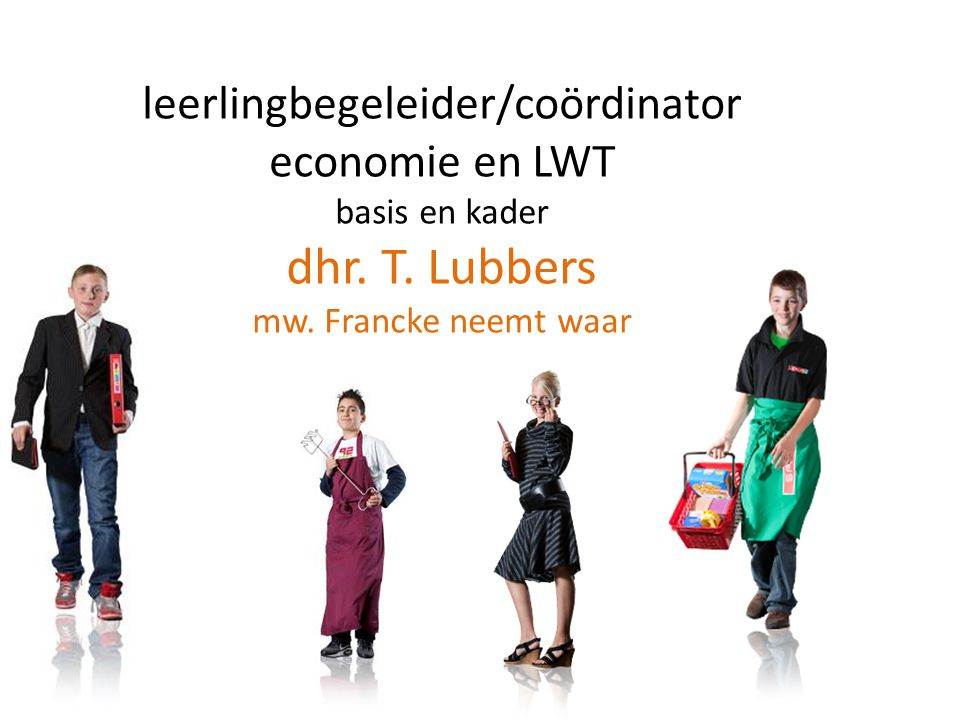 leerlingbegeleider/coördinator economie en LWT basis en kader dhr. T