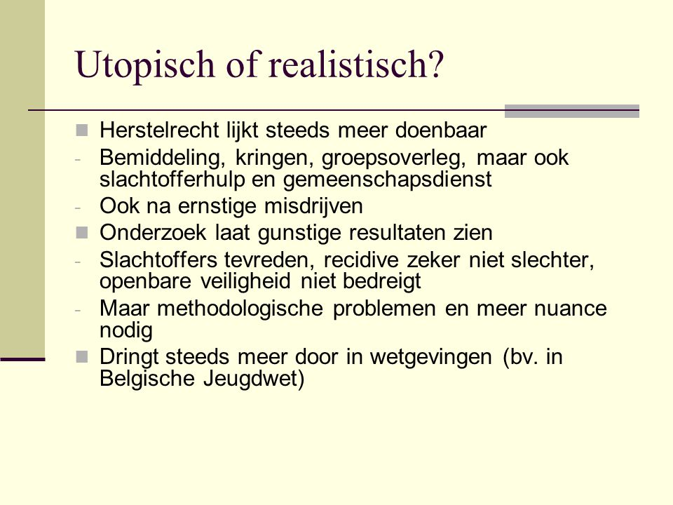 Utopisch of realistisch