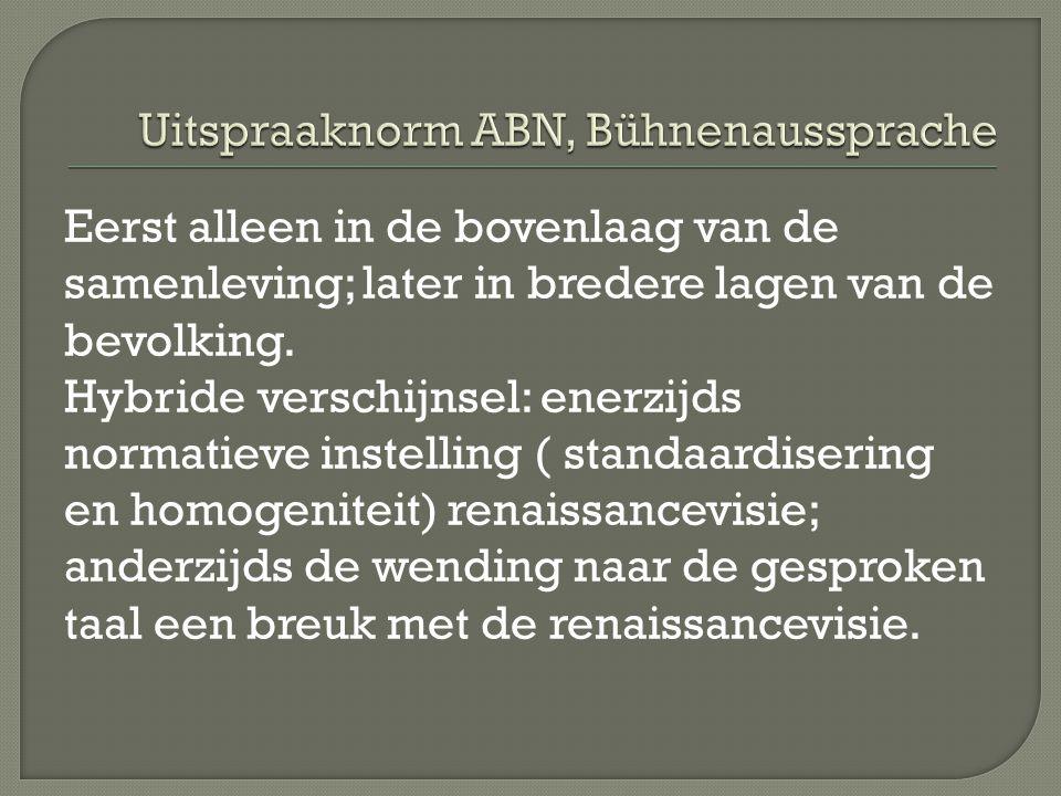 Uitspraaknorm ABN, Bühnenaussprache