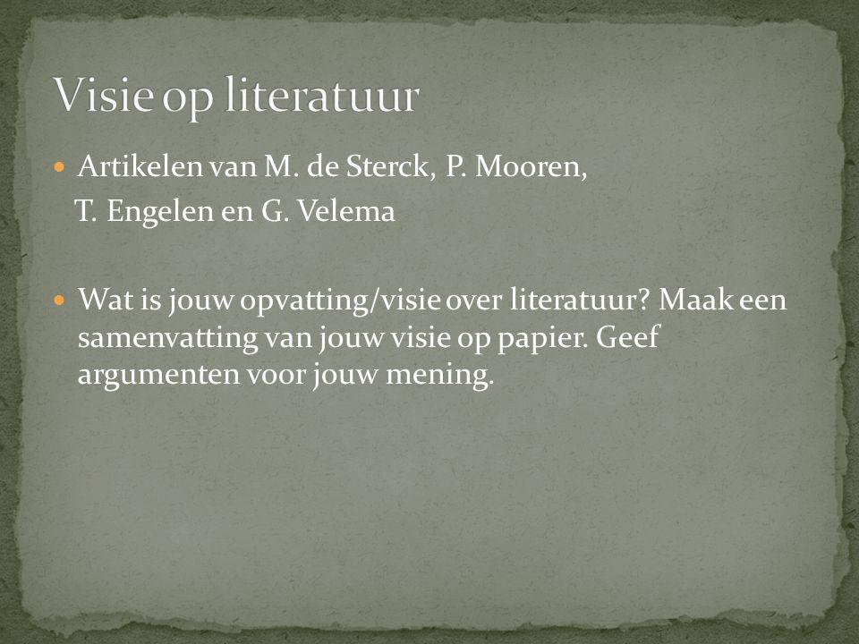 Visie op literatuur Artikelen van M. de Sterck, P. Mooren,