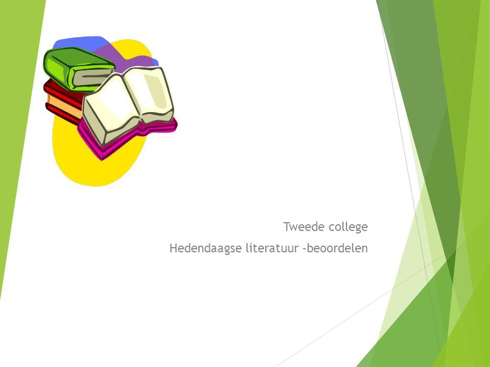 Tweede college Hedendaagse literatuur -beoordelen
