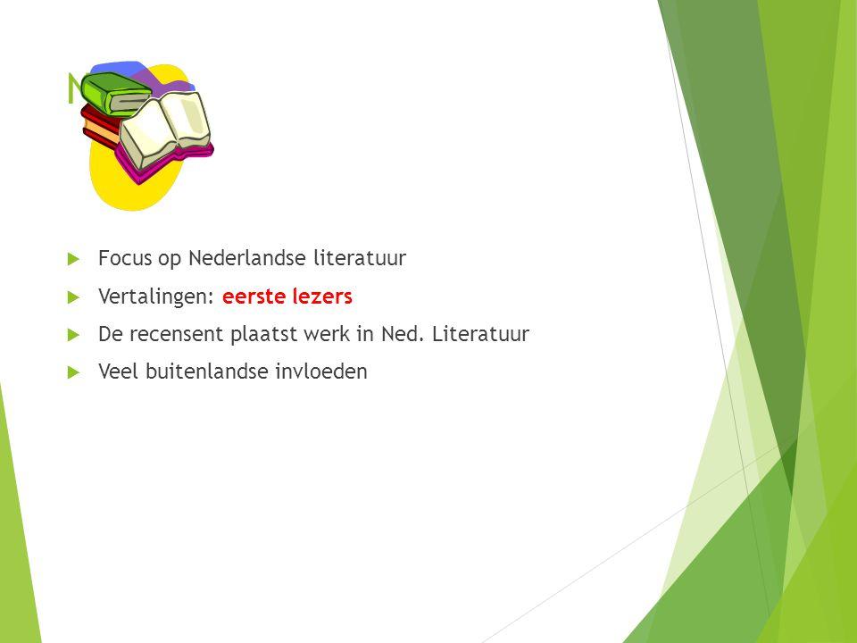 Nuis Focus op Nederlandse literatuur Vertalingen: eerste lezers