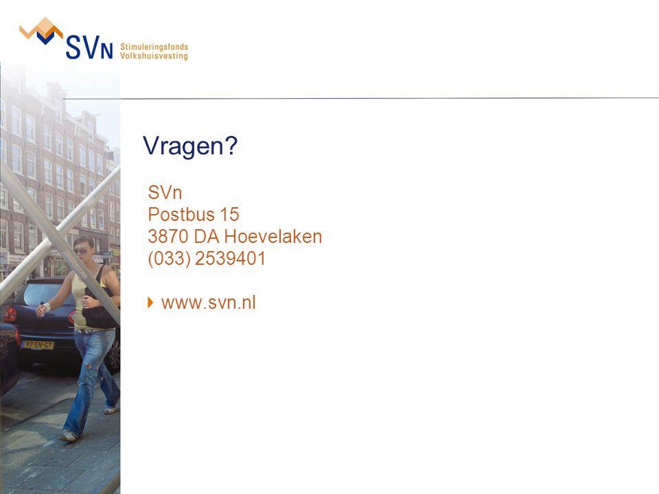 Vragen SVn Postbus 15 3870 DA Hoevelaken (033) 2539401 www.svn.nl