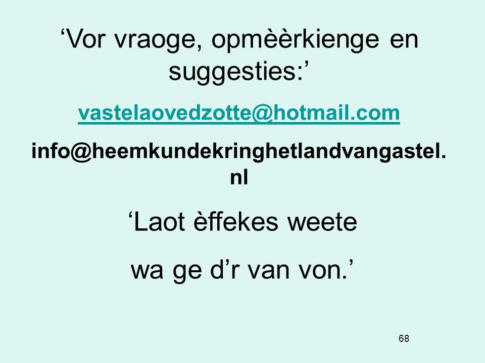 info@heemkundekringhetlandvangastel. nl