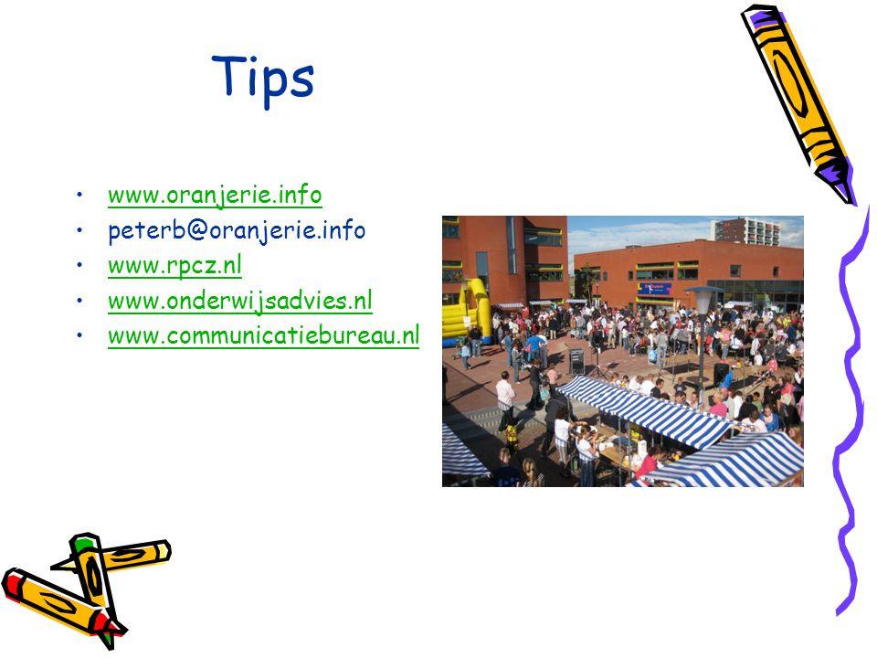 Tips www.oranjerie.info peterb@oranjerie.info www.rpcz.nl