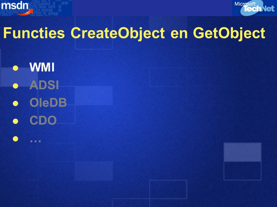 Functies CreateObject en GetObject