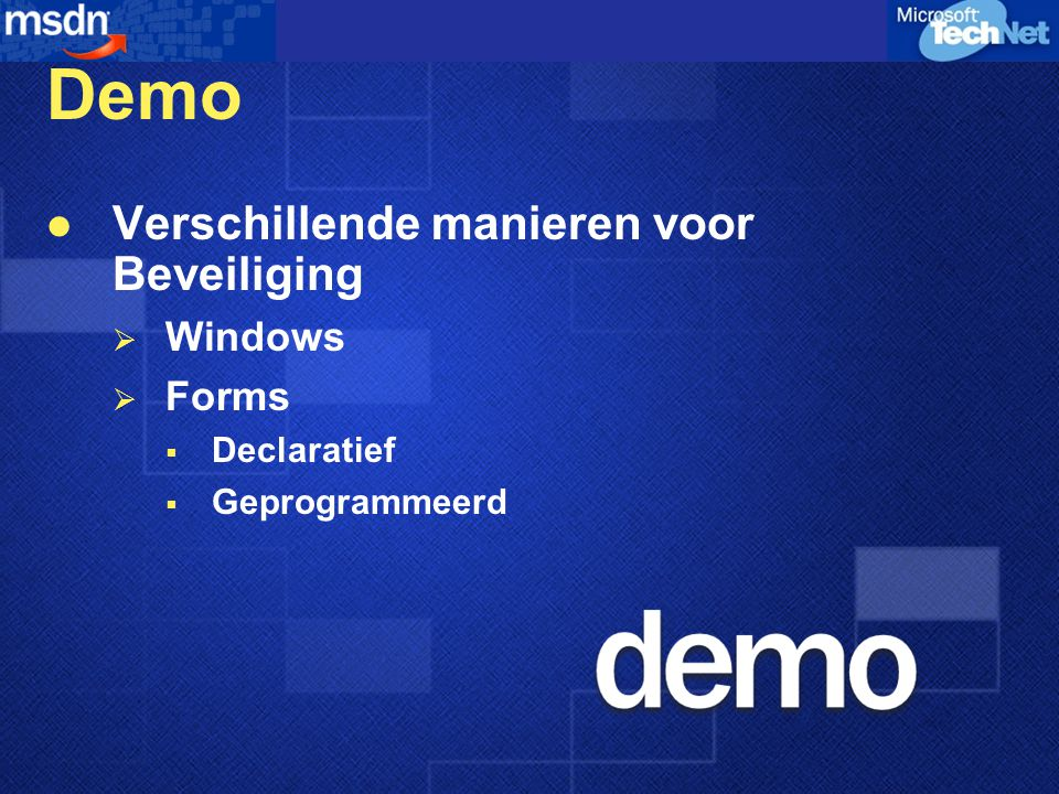 Demo Verschillende manieren voor Beveiliging Windows Forms Declaratief