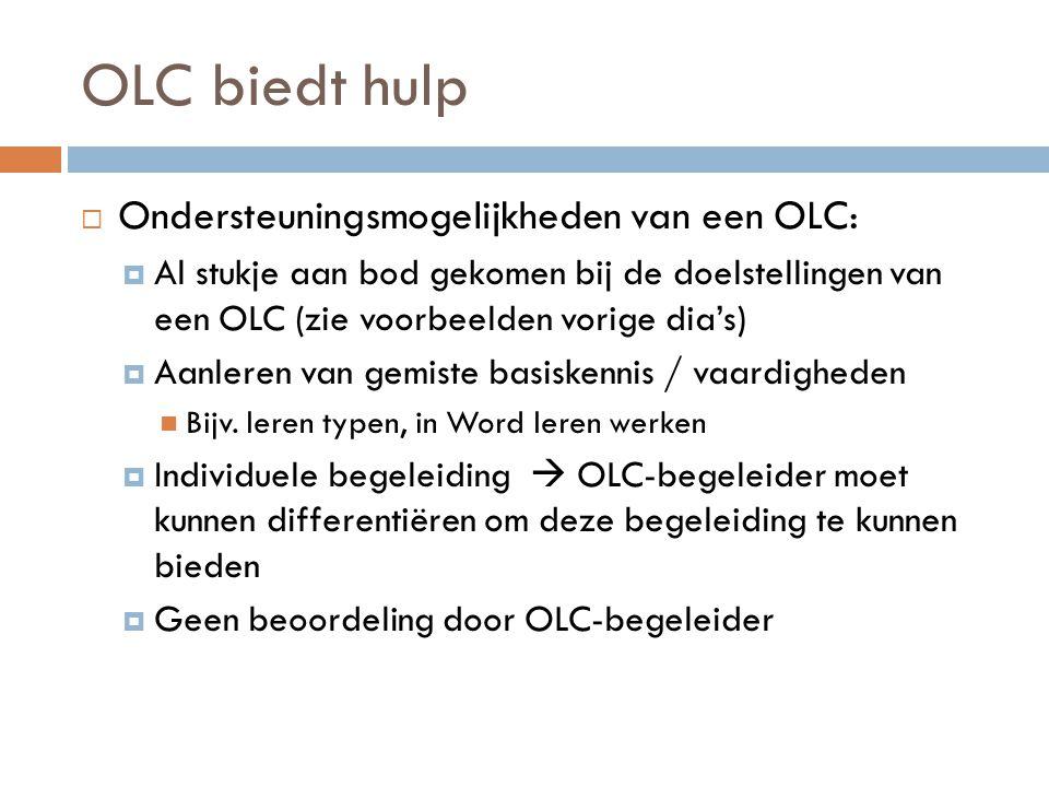 OLC biedt hulp Ondersteuningsmogelijkheden van een OLC:
