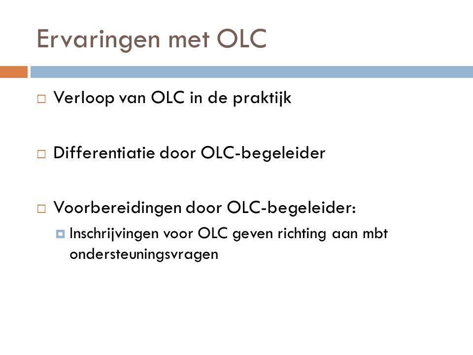 Ervaringen met OLC Verloop van OLC in de praktijk