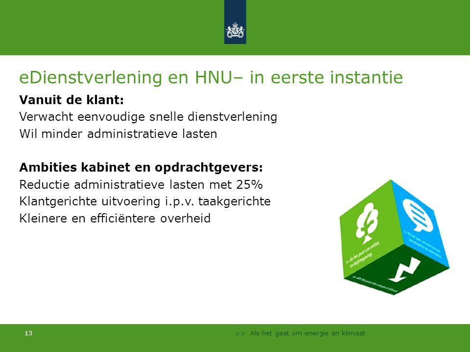 eDienstverlening en HNU– in eerste instantie