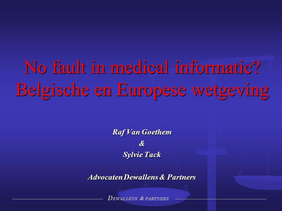 No fault in medical informatic Belgische en Europese wetgeving