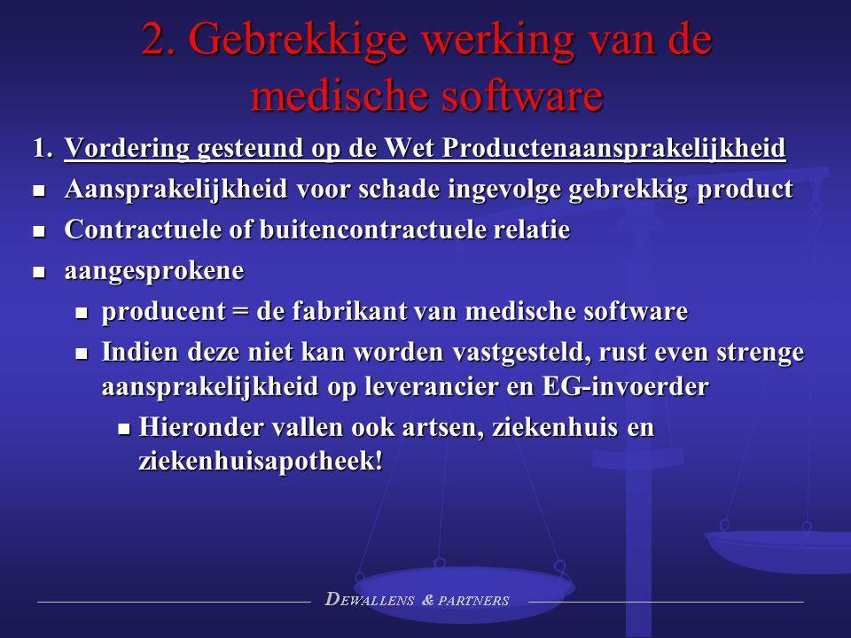 2. Gebrekkige werking van de medische software