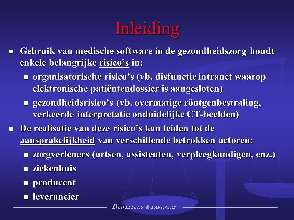 Inleiding Gebruik van medische software in de gezondheidszorg houdt enkele belangrijke risico's in: