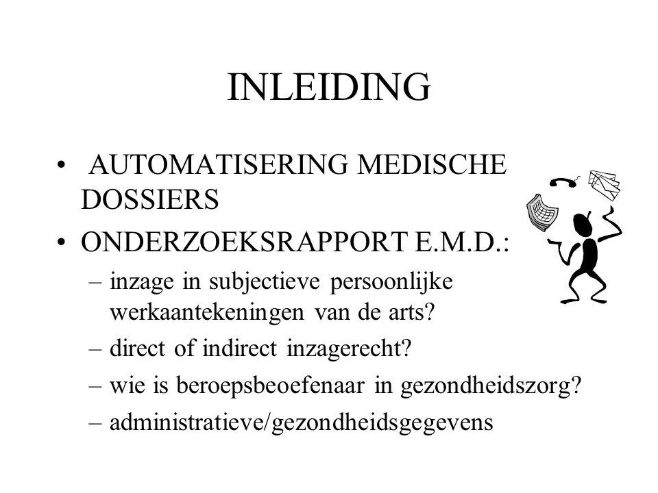 INLEIDING AUTOMATISERING MEDISCHE DOSSIERS ONDERZOEKSRAPPORT E.M.D.: