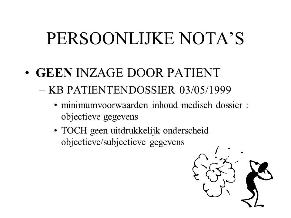 PERSOONLIJKE NOTA'S GEEN INZAGE DOOR PATIENT