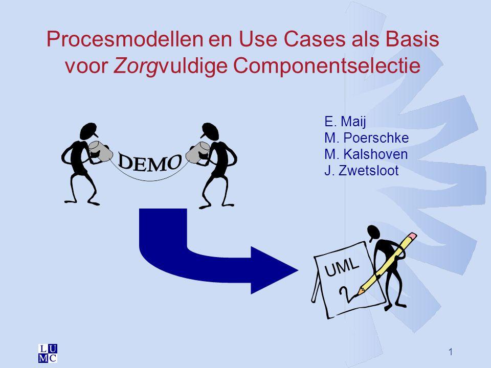 Procesmodellen en Use Cases als Basis voor Zorgvuldige Componentselectie