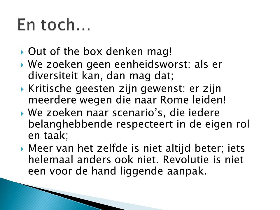 En toch… Out of the box denken mag!