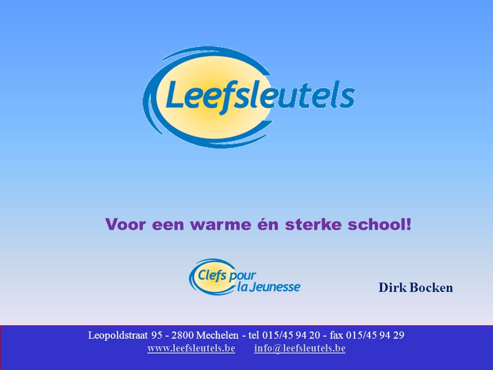 www.leefsleutels.be info@leefsleutels.be