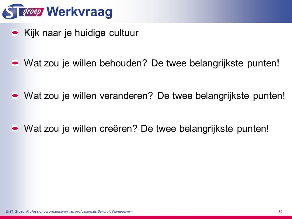 Werkvraag Kijk naar je huidige cultuur