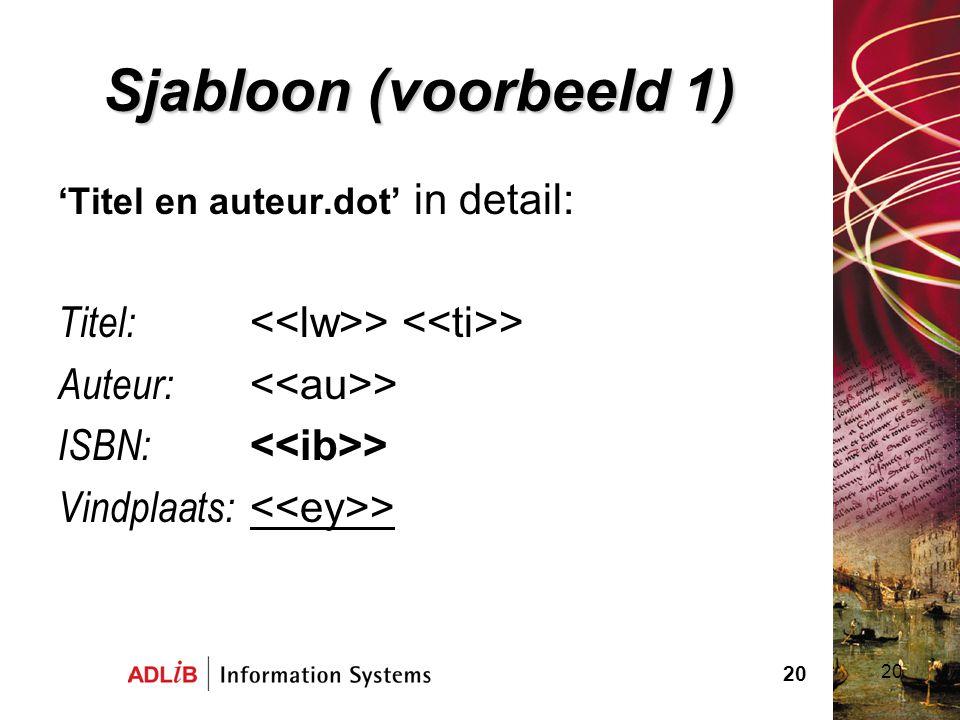 Sjabloon (voorbeeld 1) Titel: <<lw>> <<ti>>