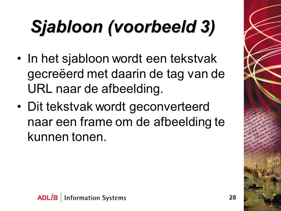 Sjabloon (voorbeeld 3) In het sjabloon wordt een tekstvak gecreëerd met daarin de tag van de URL naar de afbeelding.