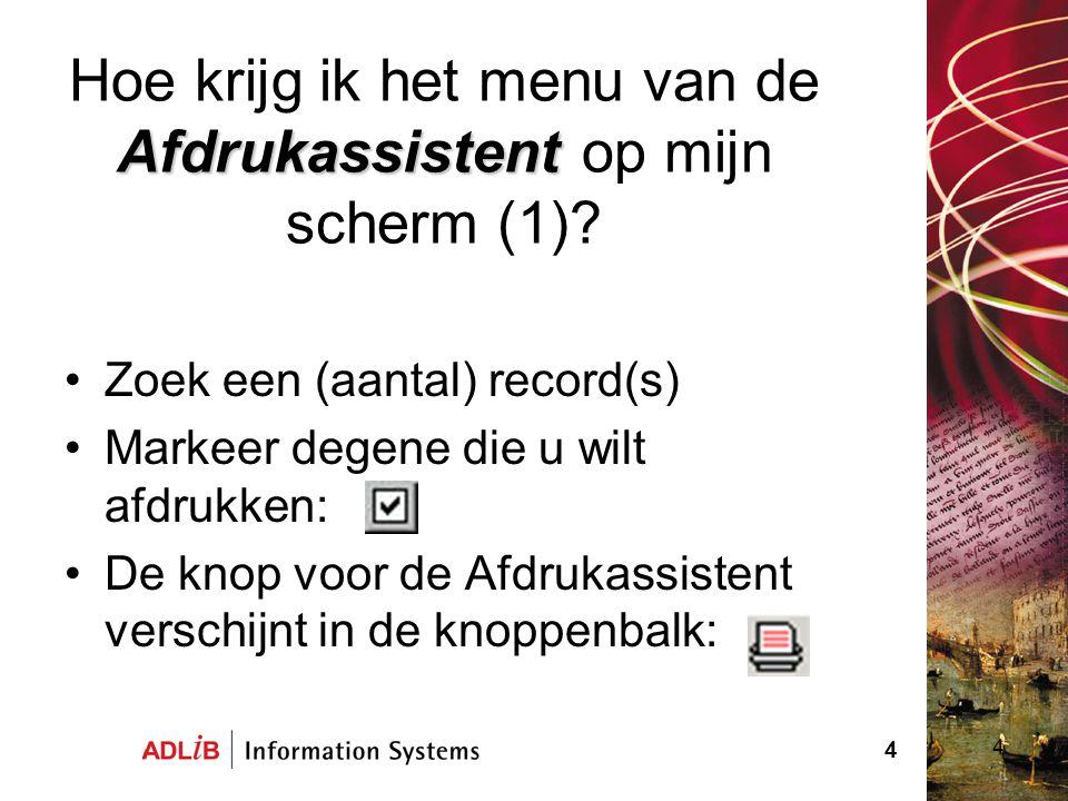 Hoe krijg ik het menu van de Afdrukassistent op mijn scherm (1)