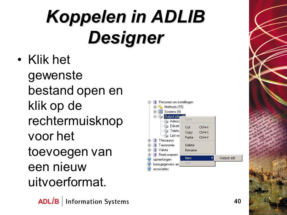 Koppelen in ADLIB Designer