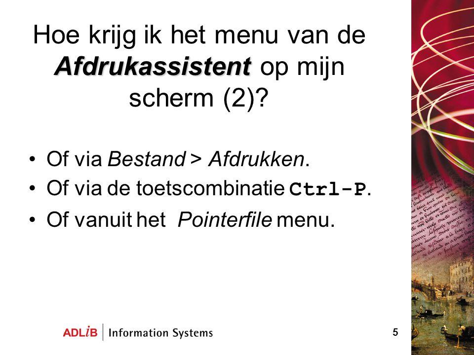 Hoe krijg ik het menu van de Afdrukassistent op mijn scherm (2)