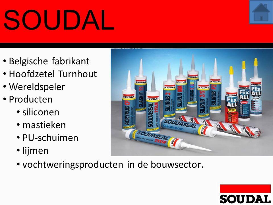 SOUDAL Belgische fabrikant Hoofdzetel Turnhout Wereldspeler Producten