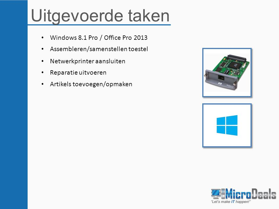 Uitgevoerde taken Windows 8.1 Pro / Office Pro 2013