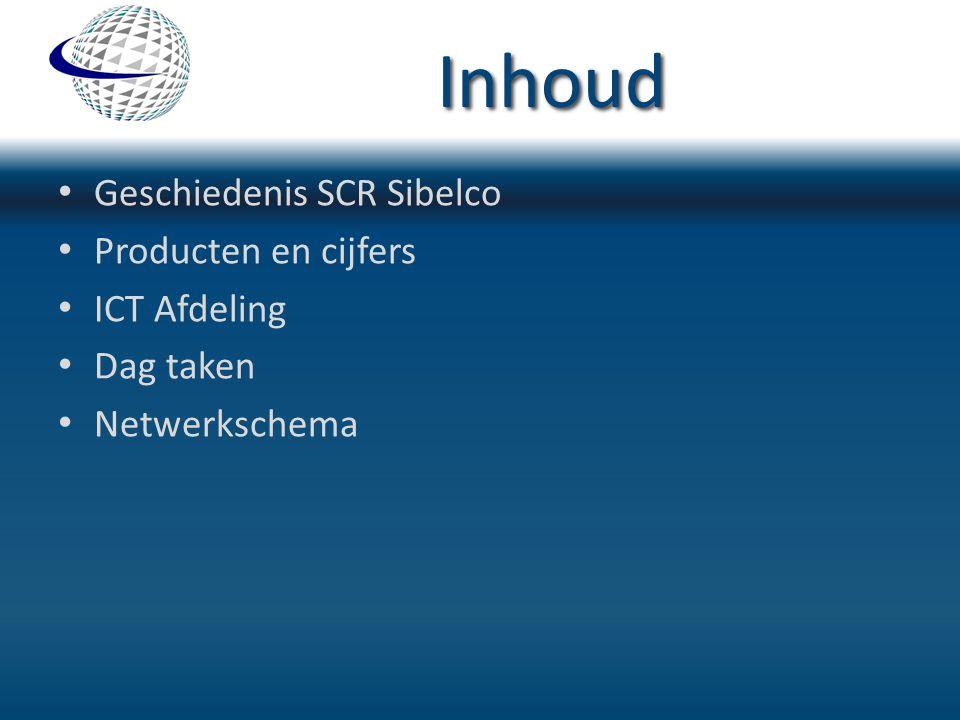 Inhoud Geschiedenis SCR Sibelco Producten en cijfers ICT Afdeling
