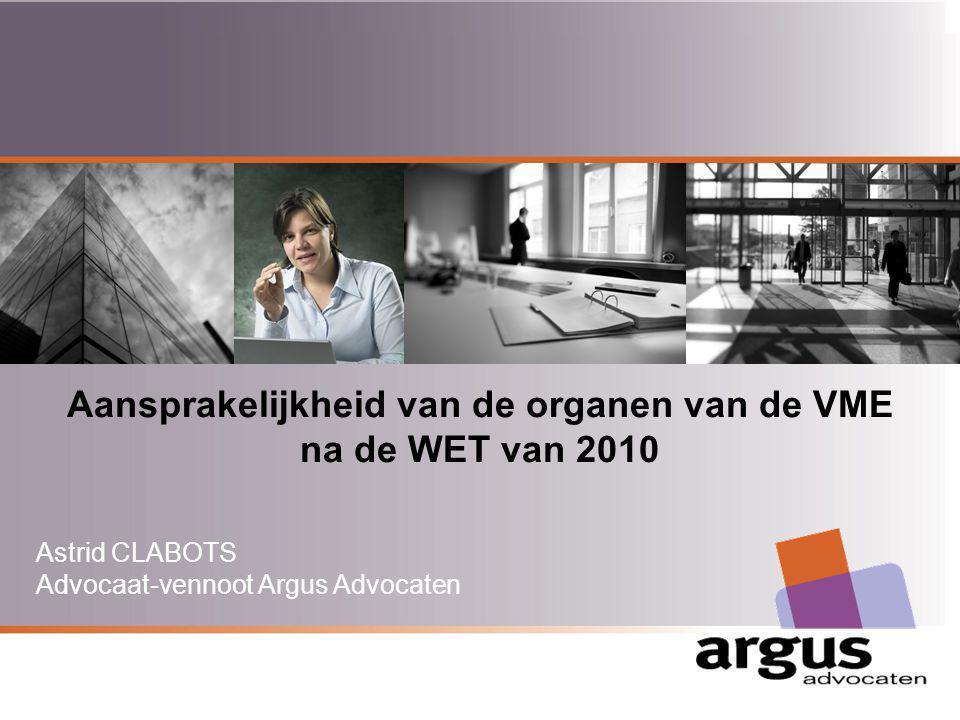 Aansprakelijkheid van de organen van de VME na de WET van 2010