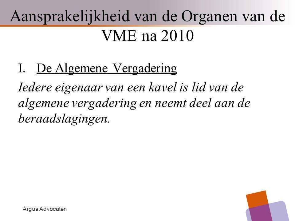 Aansprakelijkheid van de Organen van de VME na 2010