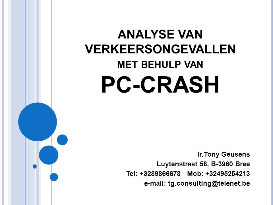 ANALYSE VAN VERKEERSONGEVALLEN met behulp van PC-CRASH