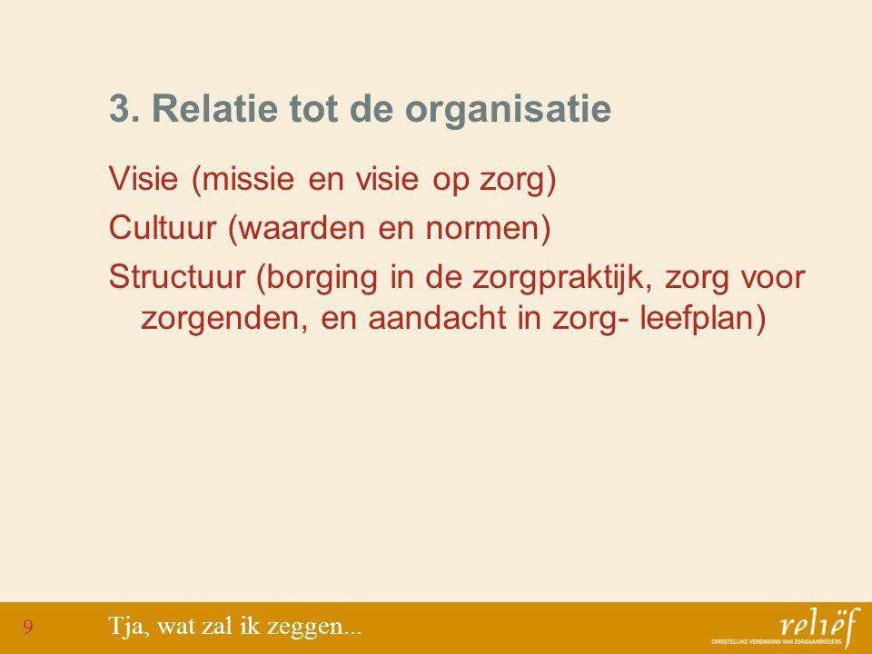 3. Relatie tot de organisatie