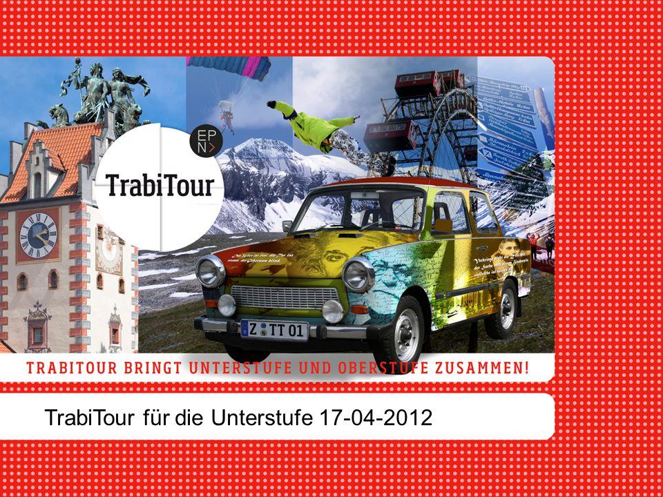 TrabiTour für die Unterstufe 17-04-2012