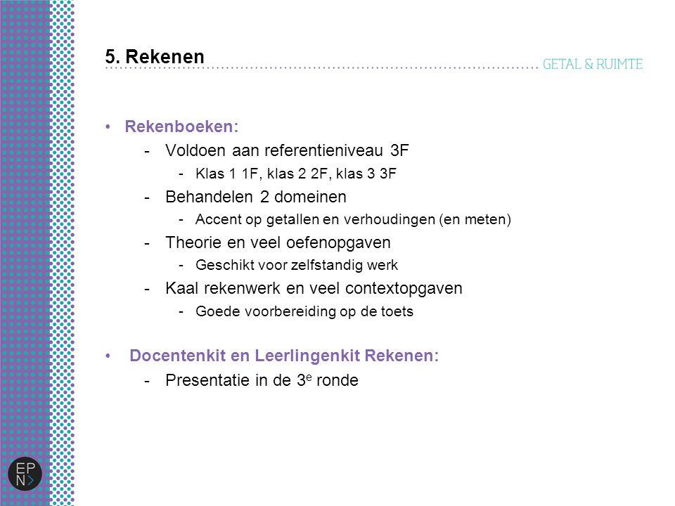 5. Rekenen Rekenboeken: Voldoen aan referentieniveau 3F
