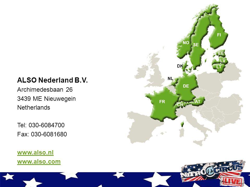 ALSO Nederland B.V. Archimedesbaan 26 3439 ME Nieuwegein Netherlands