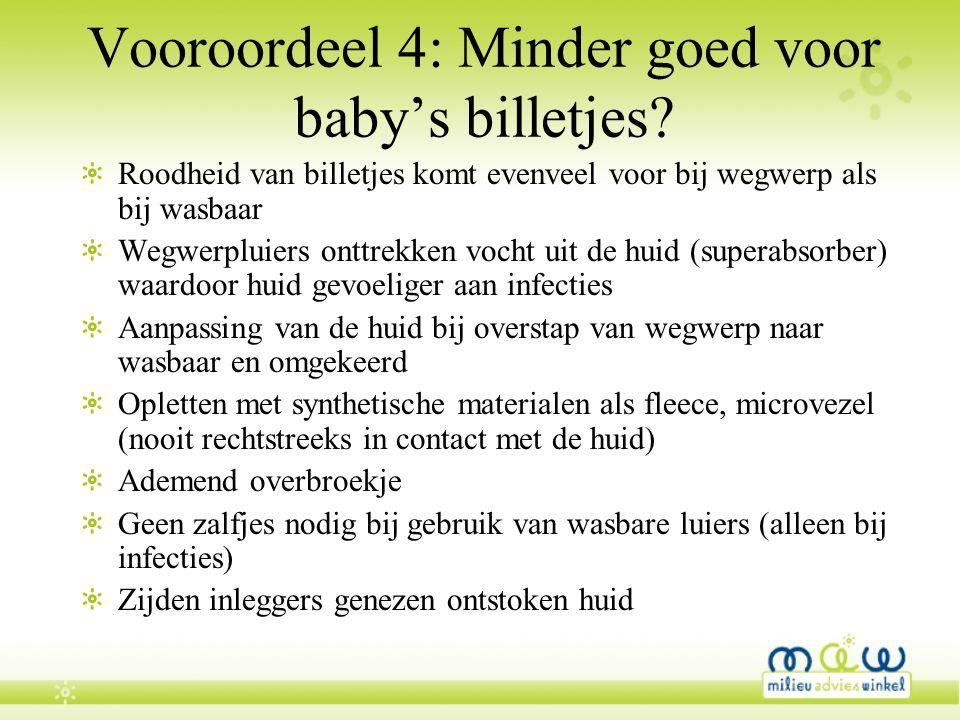 Vooroordeel 4: Minder goed voor baby's billetjes