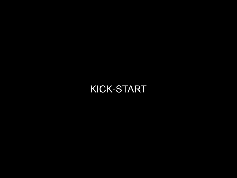 KICK-START