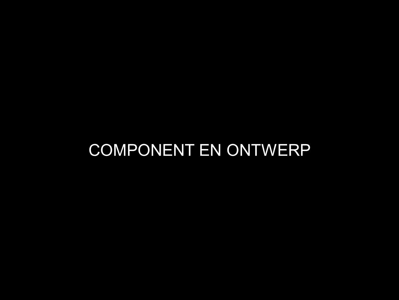 COMPONENT EN ONTWERP