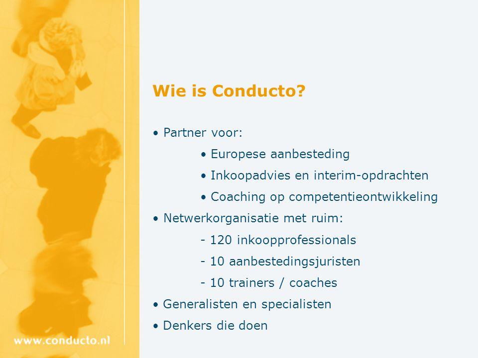 Wie is Conducto • Partner voor: Europese aanbesteding