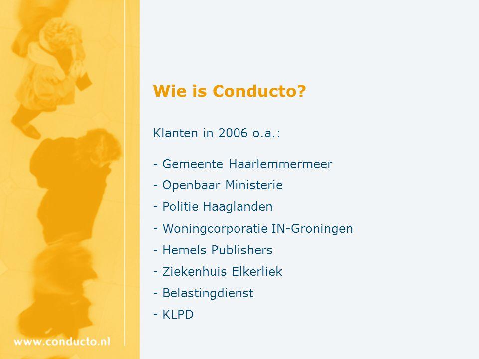 Wie is Conducto Klanten in 2006 o.a.: Gemeente Haarlemmermeer